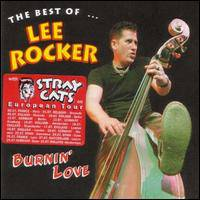 Lee Rocker : Burnin' Love - the Best of Lee Rocker